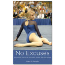 No Excuses The story of elite gymnast Aimee Walker-Pond Front Cover